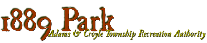 1889 Park | South Fork, Pennsylvania: Adams & Croyle Township Recreation Authority